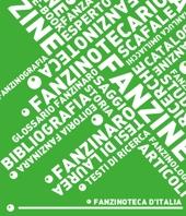 Fanzinoteca d'Italia - Tesi di Laurea - Espero Fanzinotecario - Scafale Fanzine